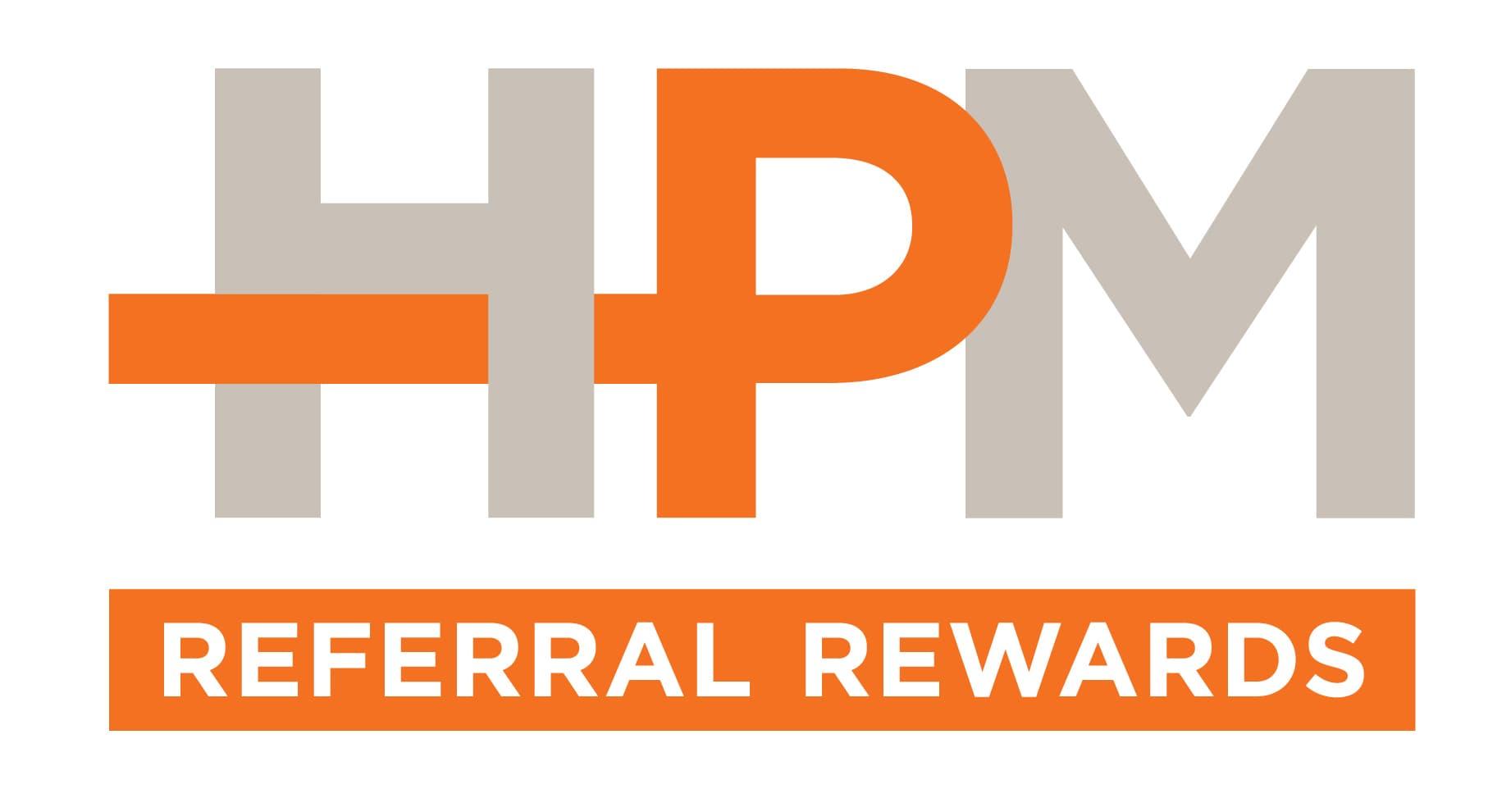 HPM Referral Rewards
